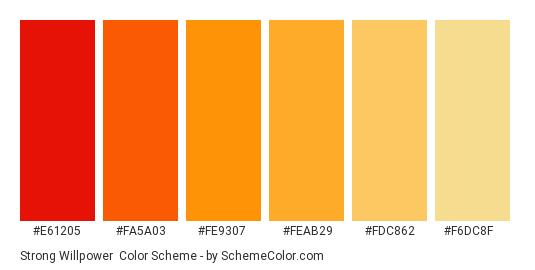 Strong Willpower - Color scheme palette thumbnail - #e61205 #fa5a03 #fe9307 #feab29 #fdc862 #f6dc8f