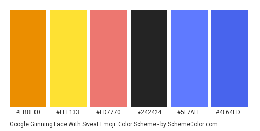 Google Grinning Face With Sweat Emoji - Color scheme palette thumbnail - #eb8e00 #fee133 #ed7770 #242424 #5f7aff #4864ed