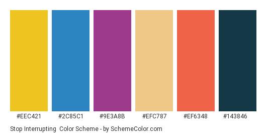 Stop Interrupting - Color scheme palette thumbnail - #eec421 #2c85c1 #9e3a8b #efc787 #ef6348 #143846
