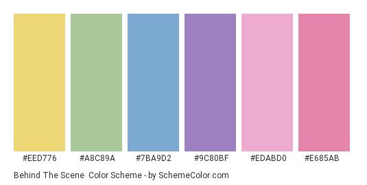 Behind The Scene - Color scheme palette thumbnail - #eed776 #a8c89a #7ba9d2 #9c80bf #edabd0 #e685ab