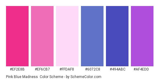 Pink Blue Madness - Color scheme palette thumbnail - #ef2e8b #ef6cb7 #FFDAF8 #6072c8 #494abc #AF4EDD