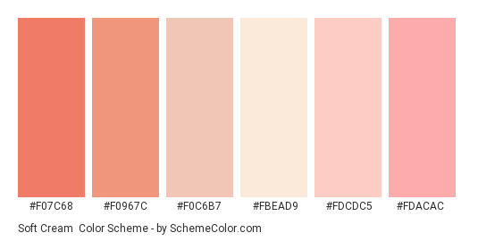 Soft Cream - Color scheme palette thumbnail - #f07c68 #f0967c #f0c6b7 #fbead9 #fdcdc5 #fdacac
