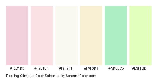 Fleeting Glimpse - Color scheme palette thumbnail - #f2d1dd #f9e1e4 #f9f9f1 #f9f0d3 #adeec5 #e3ffbd