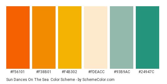Sun Dances on the Sea - Color scheme palette thumbnail - #f56101 #f38b01 #f4b302 #fdeacc #93b9ac #24947c