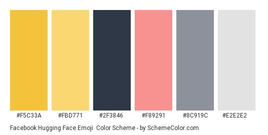 Facebook Hugging Face Emoji - Color scheme palette thumbnail - #f5c33a #fbd771 #2f3846 #f89291 #8c919c #e2e2e2