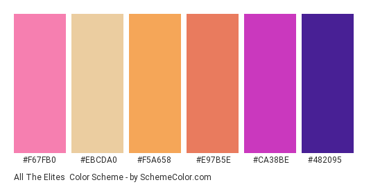 All the Elites - Color scheme palette thumbnail - #f67fb0 #ebcda0 #f5a658 #e97b5e #ca38be #482095