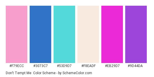 Don't Tempt Me - Color scheme palette thumbnail - #f79ecc #3073c7 #53d9d7 #f8eadf #eb29d7 #9d44da