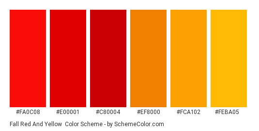 Fall Red and Yellow - Color scheme palette thumbnail - #fa0c08 #e00001 #c80004 #ef8000 #fca102 #feba05