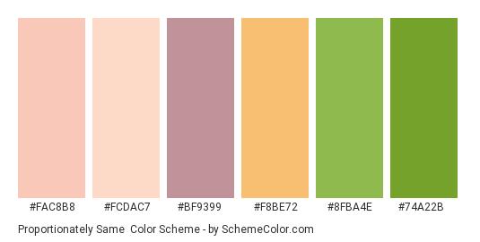 Proportionately Same - Color scheme palette thumbnail - #fac8b8 #fcdac7 #bf9399 #f8be72 #8fba4e #74a22b