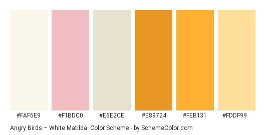 Angry Birds – White Matilda - Color scheme palette thumbnail - #faf6e9 #f1bdc0 #e6e2ce #e89724 #feb131 #fddf99
