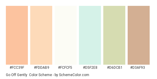 Go off Gently - Color scheme palette thumbnail - #fcc39f #fddab9 #fcfcf5 #d5f2e8 #d6dcb1 #d3af93