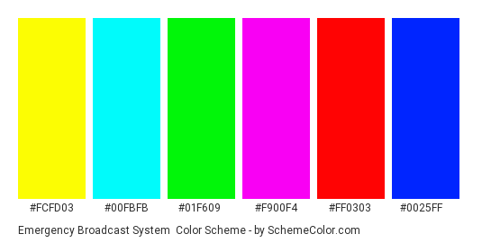 Emergency Broadcast System - Color scheme palette thumbnail - #fcfd03 #00fbfb #01f609 #f900f4 #ff0303 #0025ff