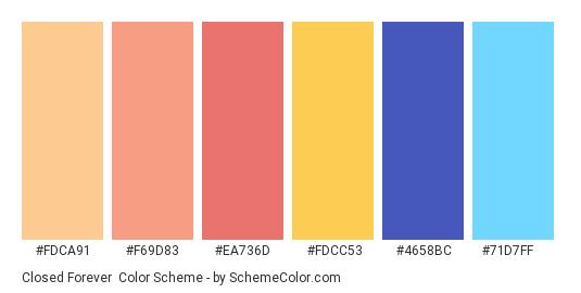Closed Forever - Color scheme palette thumbnail - #fdca91 #f69d83 #ea736d #fdcc53 #4658bc #71d7ff