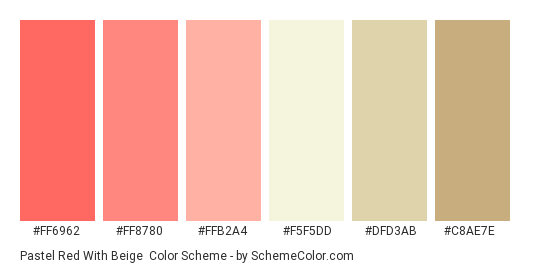 Pastel Red with Beige - Color scheme palette thumbnail - #ff6962 #ff8780 #ffb2a4 #f5f5dd #dfd3ab #c8ae7e