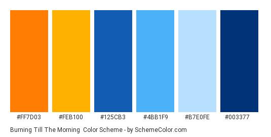 Burning Till the Morning - Color scheme palette thumbnail - #ff7d03 #feb100 #125cb3 #4bb1f9 #b7e0fe #003377