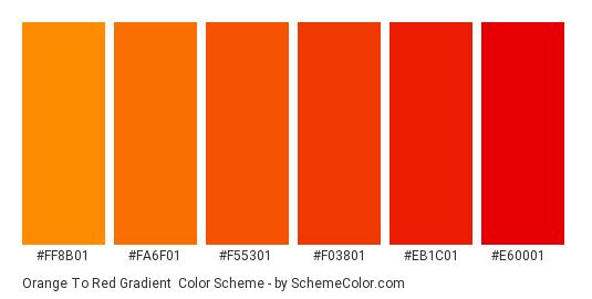 Orange to Red Gradient - Color scheme palette thumbnail - #ff8b01 #fa6f01 #f55301 #f03801 #eb1c01 #e60001