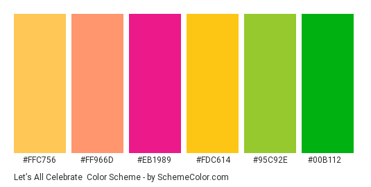 Let's all Celebrate - Color scheme palette thumbnail - #ffc756 #ff966d #eb1989 #fdc614 #95c92e #00b112