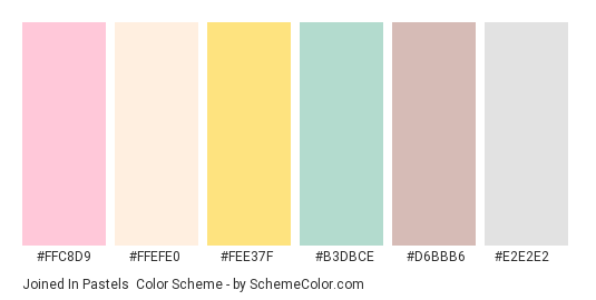 Joined in Pastels - Color scheme palette thumbnail - #ffc8d9 #ffefe0 #fee37f #b3dbce #d6bbb6 #e2e2e2
