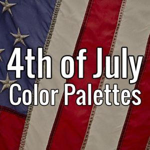Fourth of July - Independence Day color palettes