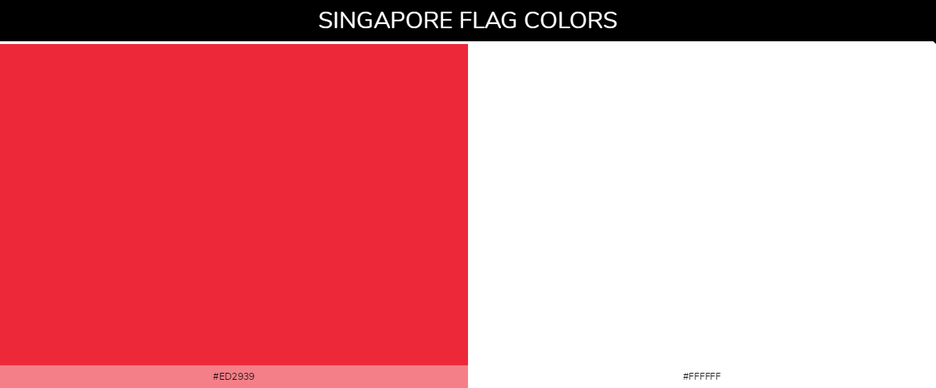 Singapore country flag color codes - Red #ed2939, White #ffffff
